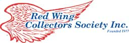Red Wing Collectors Society The Red Wing Collectors Society is for people interested in collecting Red Wing, MN – stoneware, dinnerware and art pottery.